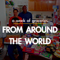 A Week of Groceries from Around the World