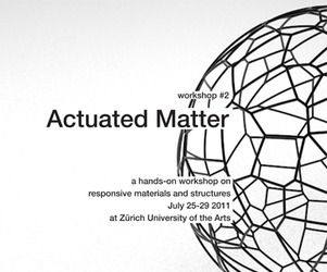 Actuated Matter Workshop / Zurich / July 25-29
