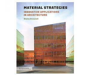 Material Strategies, by Blaine Brownell