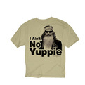 I Ain't No Yuppie - Duck Dynasty T-shirt