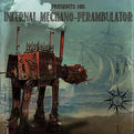Infernal Mechano-Perambulator