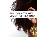 Streets Earrings
