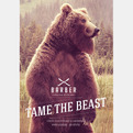 Tame The Beast Campaign | Agency 180