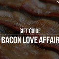 The Coolest Bacon Gifts