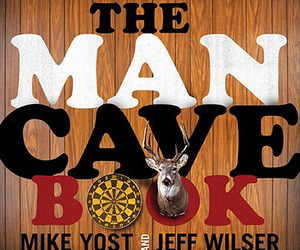 "The Man Cave Book: Ideas to Help You ""Cave On"""