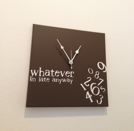 Whatever I M Late Anyway Wall Clock